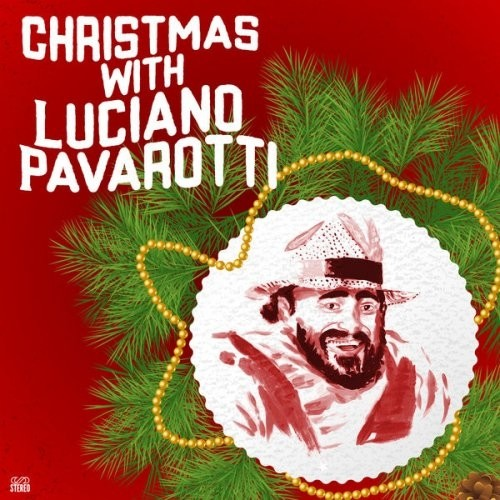Luciano Pavarotti – Christmas with Luciano Pavarotti (2016)